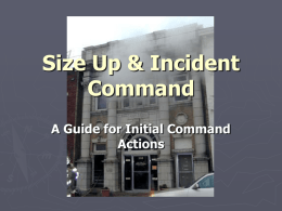 Size up & Incident Command - DSED Fire Protection District