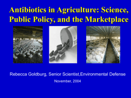 Antimicrobials in Animal Feed: Time to Stop""