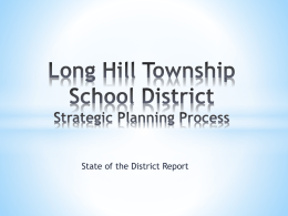 Long Hill Township School District Strategic Planning Process