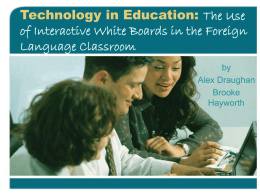 Technology in Education: The Use of Interactive White