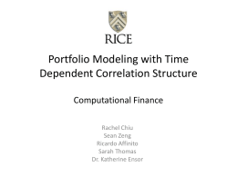 Portfolio Modeling with Time Dependent Correlation