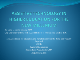 ASSISTIVE TECHNOLOGY IN HIGHER EDUCATION