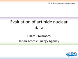 Evaluation of actinide nuclear data