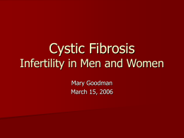 Cystic Fibrosis Infertility in Men and Women
