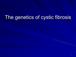 The genetics of cystic fibrosis