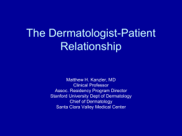 The Dermatologist-Patient Relationship