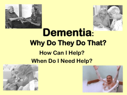 What is Dementia? - Alzheimer's Disease and Dementia