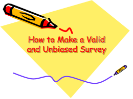 How to Make a Valid and Unbiased Survey