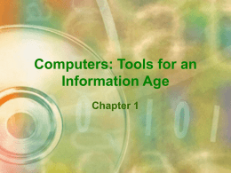 Computers: Tools for an Information Age Chapter 1