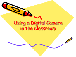 Using a Digital Camera in the Classroom