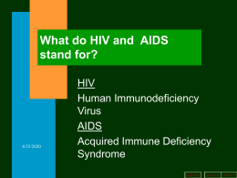 What do HIV & AIDS stand for?