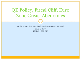 Impacts of QE Policy, Fiscal Cliff, and Euro Zone Crisis