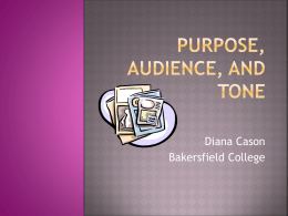 Purpose, AUDIENCE AND TONE