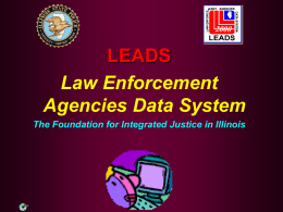 (LEADS) 2000 - Illinois Criminal Justice Information Authority