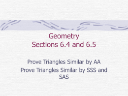 Geometry Sections 6.4 and 6.5