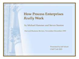 How Process Enterprises Really Work