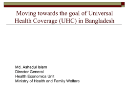The Goal of Universal Health Coverage in Bangladesh