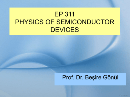 SEMİ CONDUCTOR DEVİCE PHYSİCS