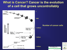 What is Cancer… - Division of Physical Sciences