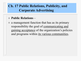 Ch. 16 Public Relations, Publicity, and Corporate Advertising