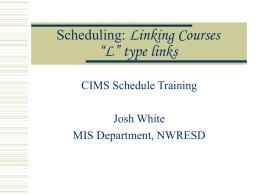 Scheduling: Linking Courses
