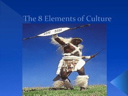 The 8 Elements of Culture - Mr Boayue's Social Studies site
