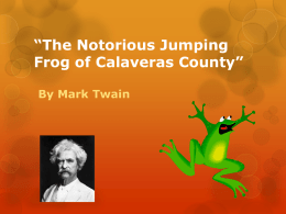 The Notorious Jumping Frog of Calavaras County""