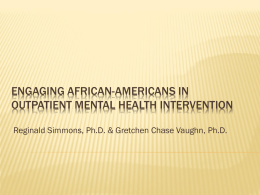 Engaging African-Americans into Outpatient Mental Health