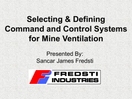 Selecting & Defining Command and Control Systems for Mine