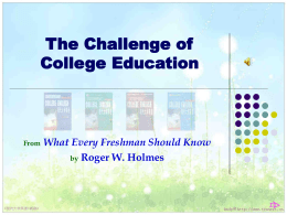 The Challenge of College Education