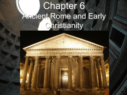 Chapter 6 Ancient Rome and Early Christianity