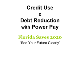 Credit Use & Debt Reduction with Power Pay