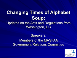 Changing Times of Alphabet Soup: Updates on the Acts and Regu