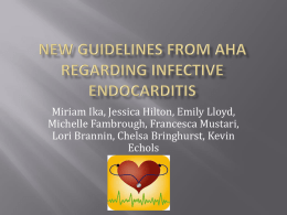 New Guidelines from AHA regarding infective edocarditis