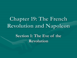 Chapter 19: The French Revolution and Napoleon