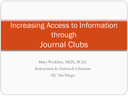 Increasing Access to Information through Journal Clubs