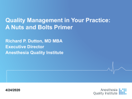 Quality Management in Your Practice: A Nuts & Bolts Primer