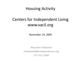 Housing Activity Centers for Independent Living www.vacil.org
