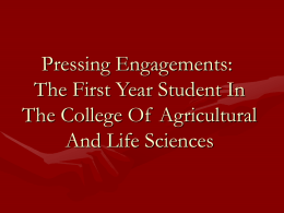 Pressing Engagements: The First Year Student in the