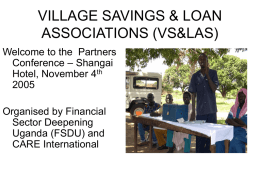 VILLAGE SAVINGS&LOANS ASSOCIATIONS (VS&LAS)