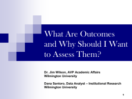 What Are Outcomes and Why Should I Want to Assess Them?