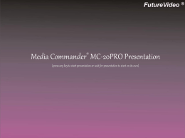 Media Commander MC-20Pro