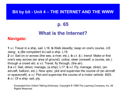 Bit by bit - Unit 4 – THE INTERNET AND THE WWW