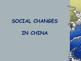 SOCIAL CHANGES IN CHINA - Moraine Park Technical College