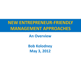 NEW ENTREPRENEUR-FRIENDLY MANAGEMENT APPROACHES