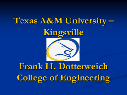 Texas A&M University – Kingsville Frank H. Dotterweich