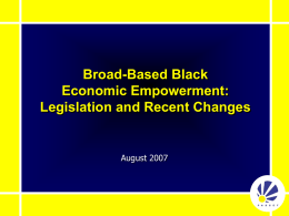 Broad-Based Black Economic Empowerment: Legislation and