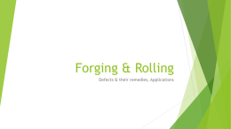 Forging & Rolling - Mechanical Engineering