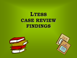 LTESS Case Review Findings - Department for Aging and