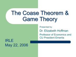 The Coase Theorem & Game Theory